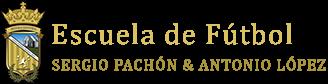 Escuela de Fútbol Sergio Pachón & Antonio López